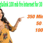Banglalink Free internet 100mb with 350 min free