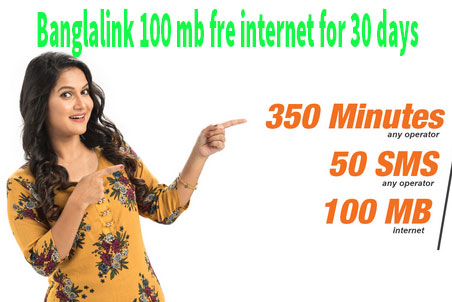 Banglalink Free internet 2019 100mb with 350 min pack- bl internet offer 2019