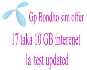 Gp 17 taka 10 GB offer
