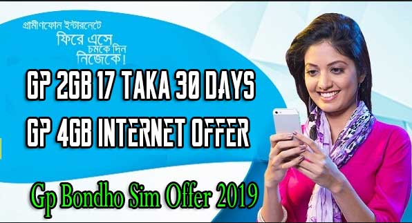 Gp-bondho-sim-offer-2019,gp-2gb-17-taka-30-days
