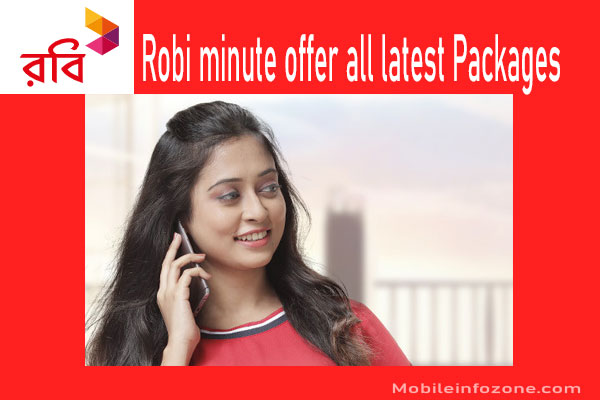Robi minute offer 2021 | All latest Robi minute pack