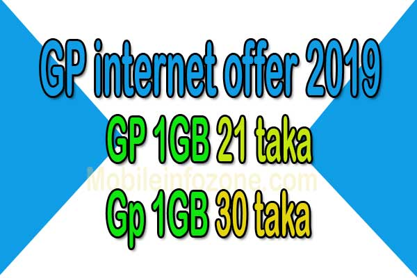 Gp-mb-offer-2019,gp-1gb-21-taka,Gp-1-gb-30-taka