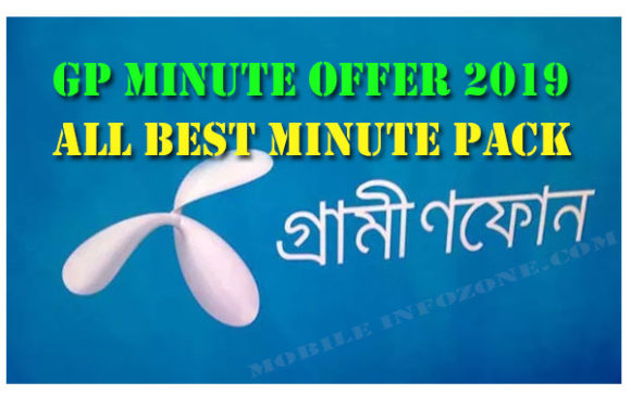 Gp minute offer 2019 -All best Grameenphone minute offer may 2019 updated