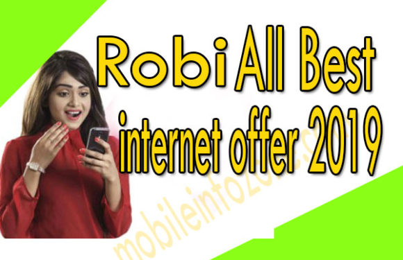 Robi internet offer 2019 | All Best Robi Internet package