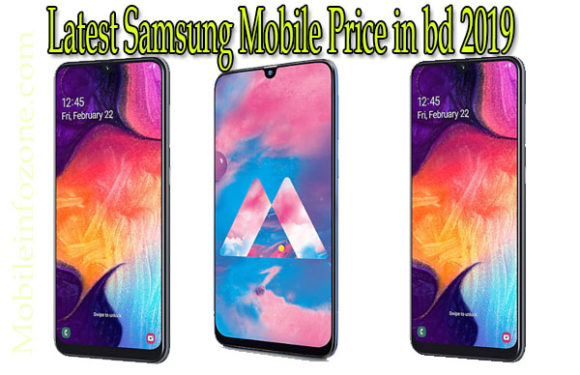 Samsung Mobile price in bd 2019 : All latest Samsung mobile price May 2019